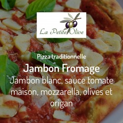 Pizza Jambon Fromage La Petite Olive